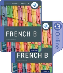 IB French B Course Book Pack: Oxford IB Diploma Programme (Print Course Book & Enhanced Online Course Book), Mixed media product Book