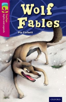 Oxford Reading Tree TreeTops Myths and Legends: Level 10: Wolf Fables, Paperback / softback Book