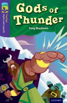 Oxford Reading Tree TreeTops Myths and Legends: Level 11: Gods Of Thunder, Paperback / softback Book
