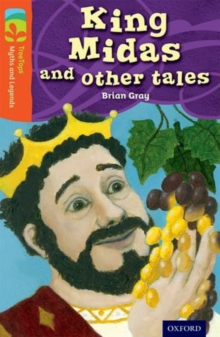Oxford Reading Tree Treetops Myths and Legends: Level 13: King Midas and Other Tales, Paperback Book