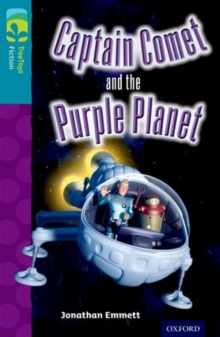 Oxford Reading Tree TreeTops Fiction: Level 9: Captain Comet and the Purple Planet, Paperback Book
