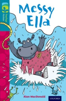 Oxford Reading Tree Treetops Fiction: Level 9: Messy Ella, Paperback Book