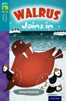 Oxford Reading Tree TreeTops Fiction: Level 9 More Pack A: Walrus Joins In, Paperback / softback Book