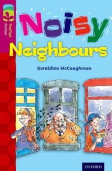 Oxford Reading Tree TreeTops Fiction: Level 10 More Pack A: Noisy Neighbours, Paperback / softback Book