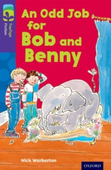 Oxford Reading Tree TreeTops Fiction: Level 11 More Pack A: An Odd Job for Bob and Benny, Paperback Book