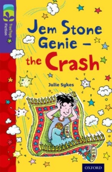 Oxford Reading Tree TreeTops Fiction: Level 11 More Pack B: Jem Stone Genie - the Crash, Paperback / softback Book