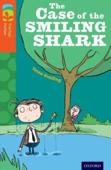 Oxford Reading Tree TreeTops Fiction: Level 13: The Case of the Smiling Shark, Paperback Book