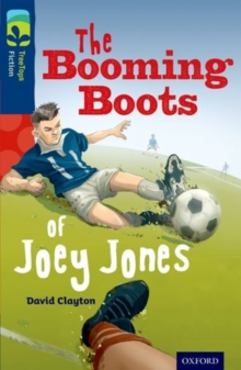 Oxford Reading Tree TreeTops Fiction: Level 14 More Pack A: The Booming Boots of Joey Jones, Paperback / softback Book