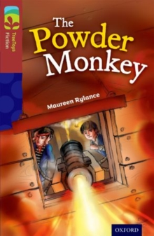 Oxford Reading Tree TreeTops Fiction: Level 15: The Powder Monkey, Paperback / softback Book
