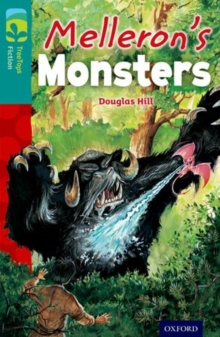 Oxford Reading Tree TreeTops Fiction: Level 16: Melleron's Monsters, Paperback / softback Book