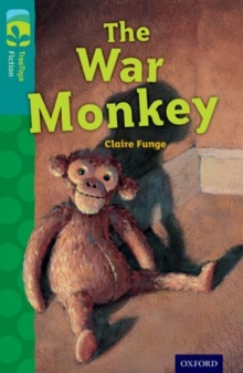 Oxford Reading Tree TreeTops Fiction: Level 16 More Pack A: The War Monkey, Paperback / softback Book