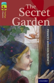 Oxford Reading Tree TreeTops Classics: Level 15: The Secret Garden, Paperback / softback Book