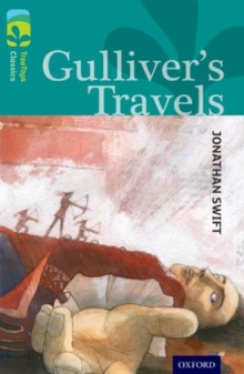 Oxford Reading Tree TreeTops Classics: Level 16: Gulliver's Travels, Paperback / softback Book