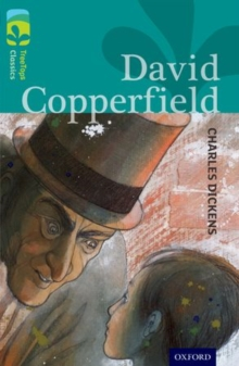 Oxford Reading Tree TreeTops Classics: Level 16: David Copperfield, Paperback Book