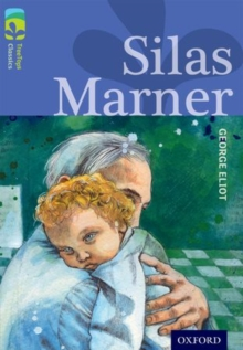 Oxford Reading Tree TreeTops Classics: Level 17 More Pack A: Silas Marner, Paperback Book