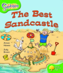 Oxford Reading Tree: Level 2: Snapdragons: The Best Sandcastle, Paperback Book