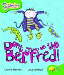 Oxford Reading Tree: Level 2: Snapdragons: Don't Jump on the Bed, Fred!, Paperback Book