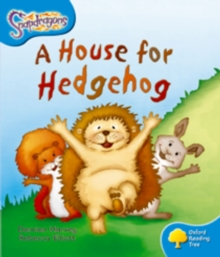 Oxford Reading Tree: Level 3: Snapdragons: A House for Hedgehog, Paperback / softback Book