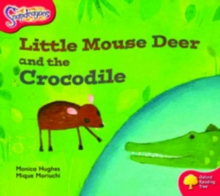 Oxford Reading Tree: Level 4: Snapdragons: Little Mouse Deer and the Crocodile, Paperback / softback Book