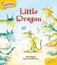 Oxford Reading Tree: Level 5: Snapdragons: The Little Dragon, Paperback / softback Book