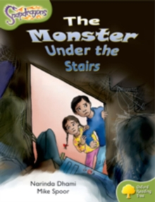 Oxford Reading Tree: Level 7: Snapdragons: the Monster Under the Stairs, Paperback Book