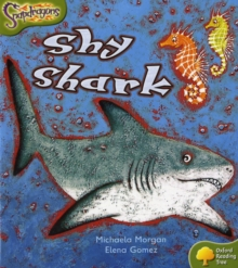 Oxford Reading Tree: Level 7: Snapdragons: Shy Shark, Paperback / softback Book