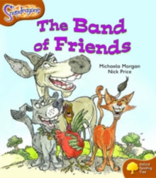 Oxford Reading Tree: Level 8: Snapdragons: The Band of Friends, Paperback / softback Book