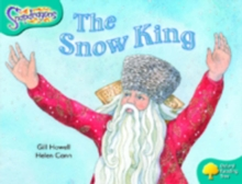 Oxford Reading Tree: Level 9: Snapdragons: the Snow King, Paperback Book