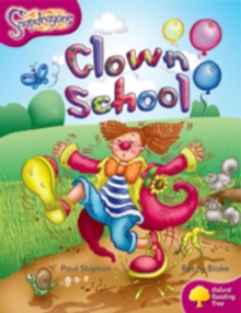 Oxford Reading Tree: Level 10: Snapdragons: Clown School, Paperback / softback Book