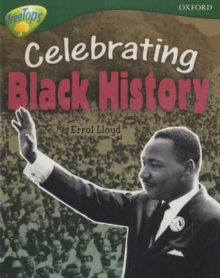 Oxford Reading Tree: Level 12A: Treetops More Non-Fiction: Celebrating Black History, Paperback Book