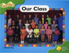 Oxford Reading Tree: Level 2: Fireflies: Our Class, Paperback Book