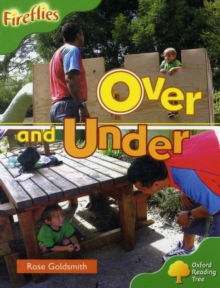 Oxford Reading Tree: Level 2: Fireflies: Over and Under, Paperback / softback Book