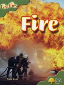 Oxford Reading Tree: Level 7: Fireflies: Fire, Paperback Book