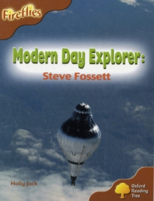 Oxford Reading Tree: Level 8: Fireflies: Modern Day Explorer: Steve Fossett, Paperback / softback Book