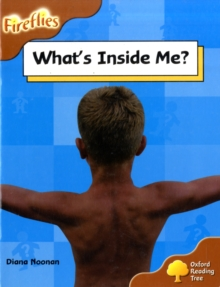 Oxford Reading Tree: Level 8: Fireflies: What's Inside Me?, Paperback / softback Book