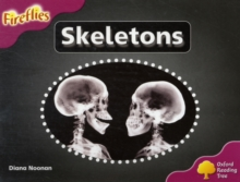 Oxford Reading Tree: Level 10: Fireflies: Skeletons, Paperback / softback Book
