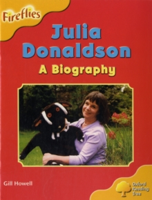 Oxford Reading Tree: Level 5: More Fireflies A: Julia Donaldson - A Biography, Paperback / softback Book
