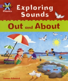 Project X Phonics Lilac: Exploring Sounds: Out and About, Paperback Book