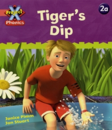 Project X Phonics Pink: 2a Tiger's Dip, Paperback / softback Book