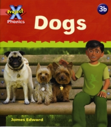 Project X Phonics Pink: 3b Dogs, Paperback Book