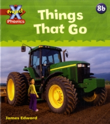 Project X Phonics: Red 8b Things That Go, Paperback Book