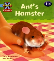 Project X Phonics Blue: 11d Ant's Hamster, Paperback Book
