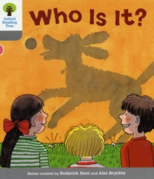 Oxford Reading Tree: Level 1: First Words: Who Is It?, Paperback / softback Book