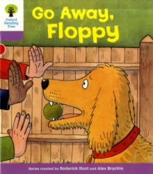 Oxford Reading Tree: Level 1+: First Sentences: Go Alway Floppy, Paperback / softback Book