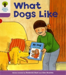 Oxford Reading Tree: Level 1+: More First Sentences A: What Dogs Like, Paperback / softback Book
