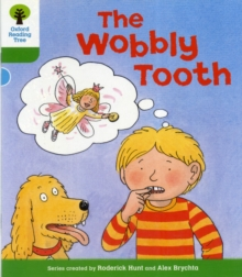 Oxford Reading Tree: Level 2: More Stories B: The Wobbly Tooth, Paperback / softback Book