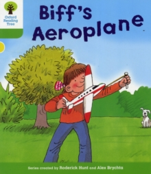 Oxford Reading Tree: Level 2: More Stories B: Biff's Aeroplane, Paperback / softback Book