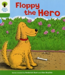 Oxford Reading Tree: Level 2: More Stories B: Floppy the Hero, Paperback / softback Book