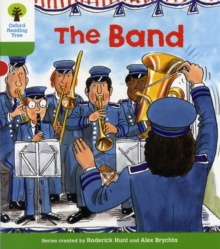 Oxford Reading Tree: Level 2: More Patterned Stories A: The Band, Paperback / softback Book