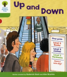Oxford Reading Tree: Level 2: More Patterned Stories A: Up and Down, Paperback / softback Book